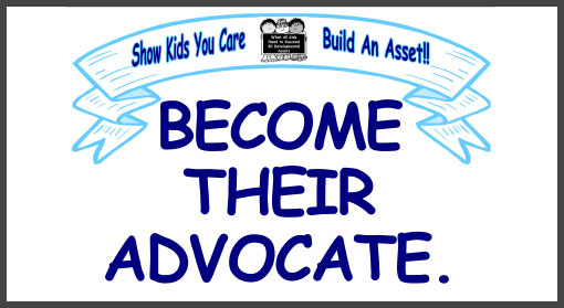 Become Their Advocate